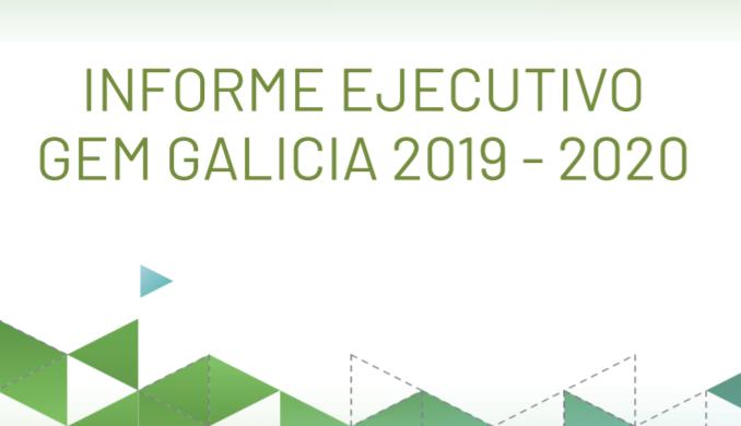 Informe ejecutivo GEM Galicia 2019-2020